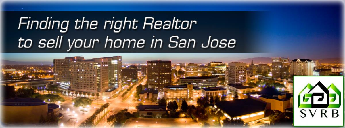 Finding The Right Realtor To Sell your Home in San Jose
